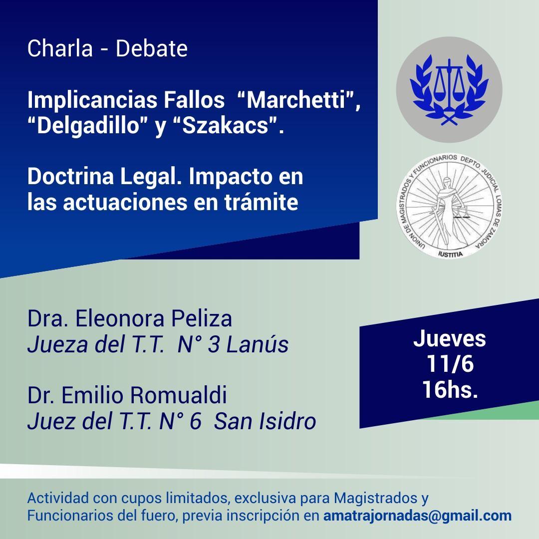 Implicancias - Fallos Marchetti, Delgadillo y Szakacs - Doctrina Legal. Impacto en las actuaciones en trámite