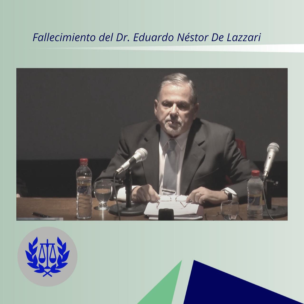 Fallecimiento del Dr. Eduardo Néstor De Lazzari
